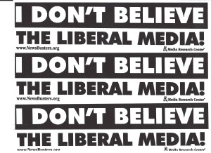 I don't believe the liberal media